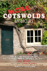 More Cotswold Memoirs
