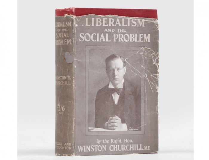 Liberalism and the Social Problem by Winston Churchill